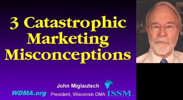 3 Catastraphic Mktg Misconceptions